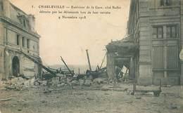 Guerre 1914 18  - Charleville  - Exterieur De La Gare Cote Buffet  K 111 - Guerra 1914-18