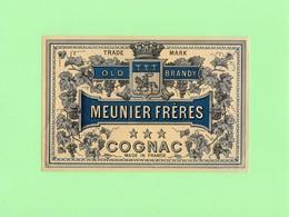 Etiquette Cognac, Meunier Frères, 8 X 12.5 Cm - Other