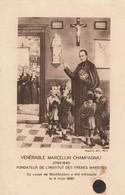Images Religieuses : Vénérable Marcellin CHAMPAGNAT - Fréres Maristes  ( 11cm X 7cm ) - Devotieprenten