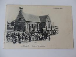 Paris-Plage, La Chapelle, Un Jour De Marché. - Le Touquet