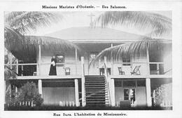 ¤¤  -   ILES SALOMON   -  RUA SURA  -  L'Habitation Du Missionnaire     -  ¤¤ - Salomon
