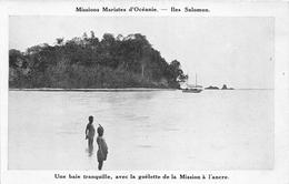 ¤¤  -   ILES SALOMON   -   Une Baie Tranquille, Avec La Goëlette De La Mission à L'Ancre      -  ¤¤ - Solomoneilanden