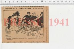 Presse 1941 Humour Guerre Aux Mercantis (thème Marché Noir) Panier à Salade Police Légume Motte De Beurre 216PF-E2 - Old Paper