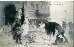 754. CPA ILLUSTRATEUR PUBLICITE AU BON MARCHE. SALON DES ARTISTES 1913. H.G. DARIEN. ....ARTISTES..VENISE. PHOTOGRAPHE - Publicidad