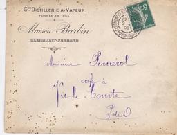 FRANCE LETTRE PUBLICITAIRE 1909 GRANDE DISTILLERIE A VAPEUR MAISON BARBIN A CLERMONT FERRAND N° 137 - Storia Postale