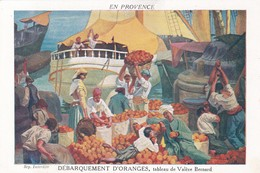 13 /MARSEILLE / VALERE BERNARD / DEBARQUEMENT D ORANGES - Marseilles