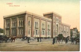 POSTAL    -EL CAIRO -EGYPTO  - LIBRERY KHEDIVIAL - El Cairo