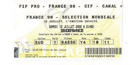Ticket Entrée Stade De France Footbal France 98 - Sélection Mondiale 12 Juillet 2008 - Biglietti D'ingresso