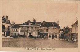 CPA 89 (Yonne) PONT SUR YONNE / LA PLACE EUGENE PETIT / ANIMEE - Pont Sur Yonne