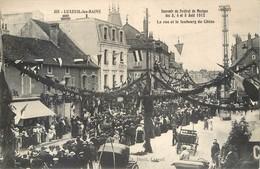 CPA 70 HAUTE SAONE Luxeuil Les Bains Souvenir Du Festival De Musique La Rue Et Le Faubourg Du Chene 1912 - Luxeuil Les Bains