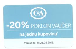 BON COUPON VOUCHER  C&A YEAR 2016 - Serbie
