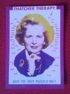 POSTAL POST CARD CARTE POSTALE POLITIC POLÍTICA POLITICAL HUMOR HUMOUR MAGGIE MARGARET TATCHER THERAPY PUZZLE VER FOTOS - Sátiras