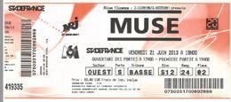Ticket Entrée Stade De France Concert Muse 21/06/2013 - Tickets D'entrée