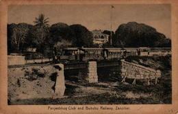 ZANZIBAR - Panjeebhoy Club And Bububu Railway - Tanzanie