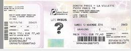 Ticket Entrée Zenith Paris Concert Les Insus 12/11/2016 - Eintrittskarten