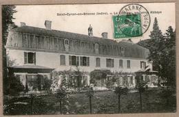 36 / SAINT-CYRAN En BRENNE (Indre)  - Château, Ancienne Abbaye (tampon 1911) St - Francia