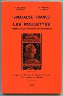 RC 11678 CATALOGUE FRANCE LES ROULETTES TIMBRES POUR APPAREILS DISTRIBUTEURS BOUSTINE FRANÇON MIGNON STORCH - Handboeken