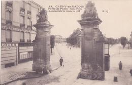 CPA - 13. CREPY EN VALOIS - Porte De Paris - Cette Porte Monumentale Fut élevée En 1758 - Crepy En Valois