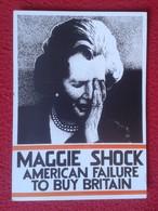 POSTAL POST CARD CARTE POSTALE MAGGIE MARGARET TATCHER POLITIC POLITICAL SHOCK AMERICAN FAILURE TO BUY BRITAIN LYBIA USA - Sátiras