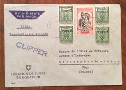 POSTA AEREA PAR AVION TRANSATLANTIC CLIPPER  ECUADOR  SUISSE  FROM LEGATION DE SUISSE TO FRIBOURG THE 10/5/1949 - Ecuador