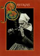 BRETAGNE - Image Du Passé - La Fumeuse De Pipe à Saint-Thois - Bretagne