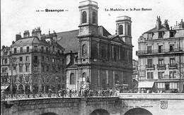 CPA De Besançon - Edition Liard N° 10. La Madeleine Et Le Pont Battant. Non Circulée. B état. - Besancon