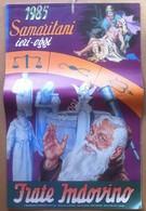 Calendario Frate Indovino 1985 - Samaritani Ieri Oggi - Edizione Per La Sardegna - Altre Collezioni