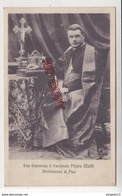 Au Plus Rapide Sua Eminenza Il Cardinale Pietro Maffi Arcivescovo Di Pisa - Pisa