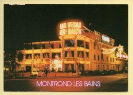 42. MONTROND-LES-BAINS – Le Casino La Nuit (voir Scan Recto/verso) - France