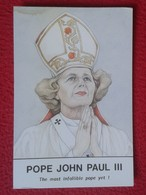 POSTAL POST CARD CARTE POSTALE MAGGIE MARGARET TATCHER POLITIC POLITICAL SATIRE POPE JOHN PAUL III JUAN PABLO III PAPA - Sátiras