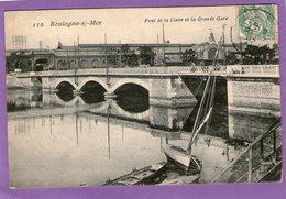 BOULOGNE-SUR-MER - Pont De La Liane Et La Grande Gare - 1907 - - Boulogne Sur Mer