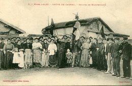 MINES D' ALBI - GREVE De CAGNAC - GROUPE De MANIFESTANTS - BEAU CLICHE - - Grèves