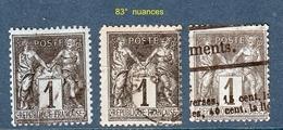 N° 83° Sage Type II  Oblitérés  Voir  Nuances De Couleurs Et Oblitération - 1876-1898 Sage (Type II)