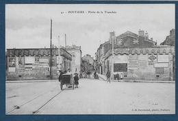 POITIERS   -  Porte De La Tranchée - Poitiers
