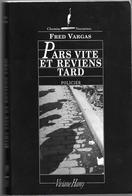 Pars Vite Et Reviens Tard Par Fred Vargas - Livres, BD, Revues