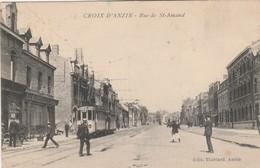 CROIX D'ANZIN (59) - Rue De St-Amand, ( Tram  , Tramway ) - Cartoline