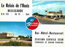 CPM* N°2304 - LE RELAIS DE L' OASIS - BELLEGARDE - R.N. 113 - BAR HOTEL RESTAURANT STATION SERVICE ESSO - Bellegarde