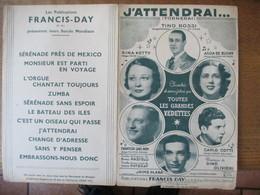 J'ATTENDRAI......TINO ROSSI  PAROLES DE LOUIS POTERAT MUSIQUE DE DINO OLIVIERI 1937 - Partitions Musicales Anciennes
