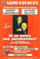 """Carte Postale édition """"Dix Et Demi Quinze"""" - Si Je Peux Me Permettre ! (Robert Lamoureux, Jacques Balutin) Saint-Georges - Theatre"""