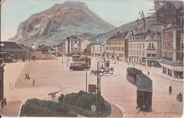 CPA - 1351. GRENOBLE - Place De La Gare Et Le Casque De Néron - Grenoble