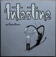 TL 600 Exemplaires > Simon Bossé : INTESTINE (Editions L'Oie De Cravan, 2002) - Livres, BD, Revues