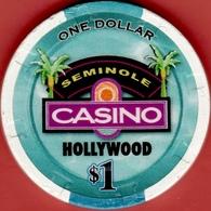 $1 Casino Chip. Seminole, Hollywood, Fl. I05. - Casino