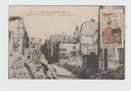 1014 - LA GRANDE GUERRE 1914 - 17 - Bombardement De VERDUN - La Rue Mazel  ( - Avec Vignette De La Journée De La Meuse ) - Guerre 1914-18