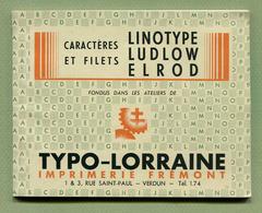 """VERDUN  (55) : """" IMPRIMERIE FREMONT - TYPO-LORRAINE """"   Plaquette Publicitaire - Publicités"""