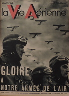 La Vie Aérienne. Parade Aérienne Du 14 Juillet. Inauguration Aéroport Paris-Touquet-Plage. Les 6 Heures D'Angers, Etc . - Avion
