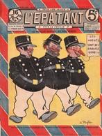 Rare Revue L'épatant Du 22 Septembre 1910 Les Nouvelles Aventures Des Pieds Nickelés - Otras Revistas