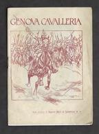Militaria - Genova Cavalleria Note Storiche Di E. Bucci Di Santafiora - 1918 Ca. - Documenti