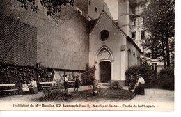 Institution De Mme Boudier , 92 , Avenue De Neuilly, Neuilly - S / . Seine - Entrée De La Chapelle ( Trés Rare ) - Neuilly Sur Seine