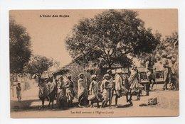 - CPA L'INDE DES RAJAS - Les Bhil Arrivant à L'Eglise (1910) - Editions Imprimeries Réunies De Nancy - - India