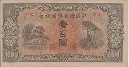 CHINE  100  Yuan  Nd(1945)   -- UNC -- - Chine